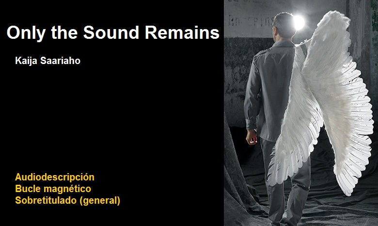 Cartel de la ópera Only the Sound Remains